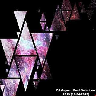 DJ.Gepoc   Best Selection 2019 (16.04.2019)