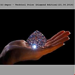 DJ.Gepoc   Techtool Price (Diamond Edition)(21.04.2016)