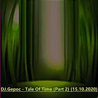 DJ.Gepoc   Tale Of Time (Part 2) (15.10.2020)