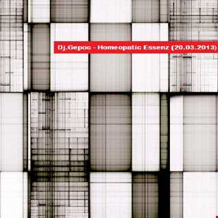 Dj.Gepoc - Homeopatic Essenz 20.03.2013