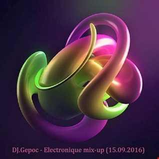 DJ.Gepoc   Electronique mix up (15.09.2016)