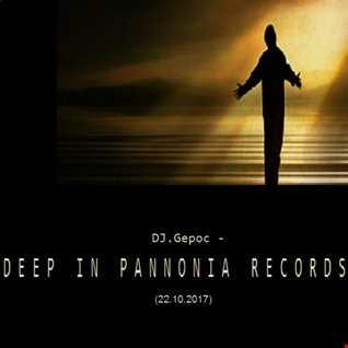 DJ.Gepoc   Deep In Pannonia Records (22.10.2017)