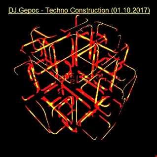 DJ.Gepoc   Techno Construction (01.10.2017)