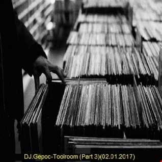DJ.Gepoc   Toolroom (Part 3)(02.01.2017)