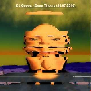 DJ.Gepoc   Deep Theory (28.07.2016)
