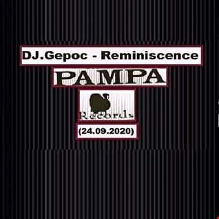 DJ.Gepoc   Reminiscence Pampa Records (24.09.2020)