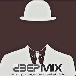 DJ.Gepoc   Deepmix )Part 2)(07.04.2016)