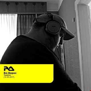 DJ.Gepoc   RA Session (15.09.2017)