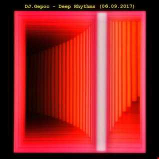 DJ.Gepoc   Deep Rhythms (06.09.2017)