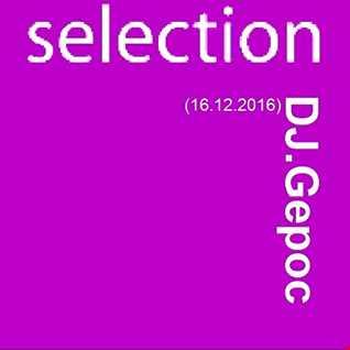 DJ.Gepoc   DJ.Gepoc Selection (16.12.2016)