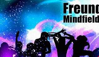 Mindfield Freunde feiern 24.03.18