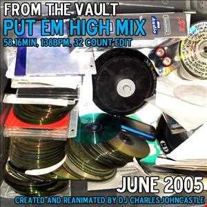 From the vault: Put em high mix, June 2005, 138bpm, 58.16min, 32 count edit