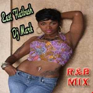 East Flatbush Dj Mark Oct R&B Mix