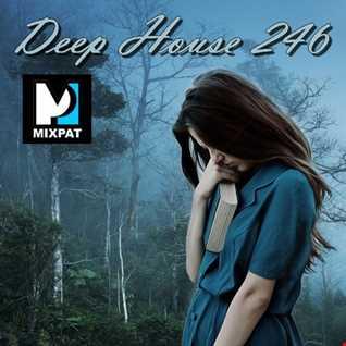 Deep House 246