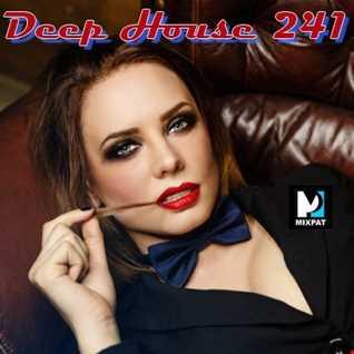 Deep House 241