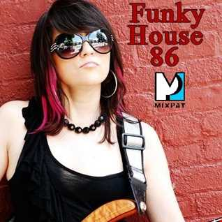 Funky House 86