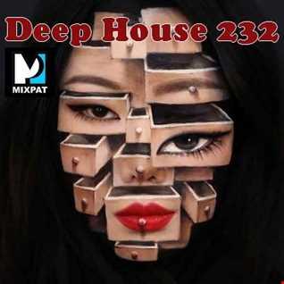 Deep House 232