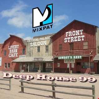 Deep House 99
