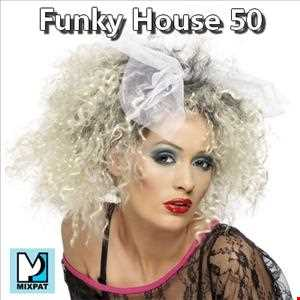 Funky House 50