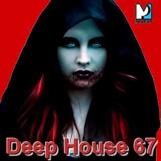 Deep House 67