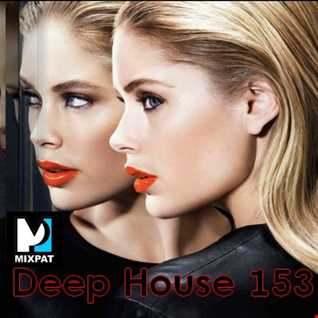 Deep House 153