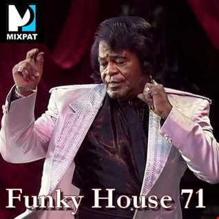 Funky House 71