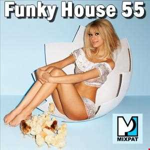 Funky House 55