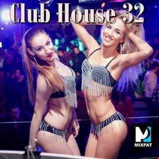 Club House 32