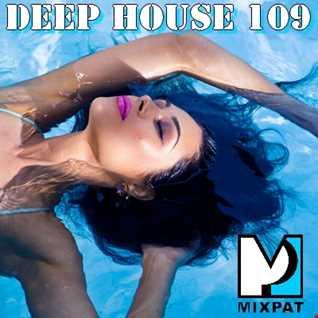 Deep House 109