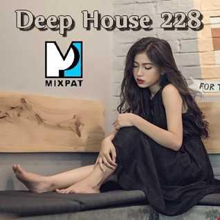 Deep House 228