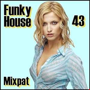 Funky House 43