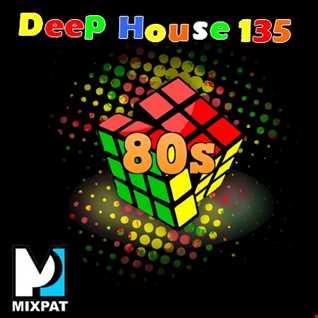 Deep House 135
