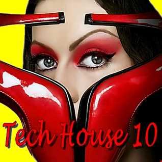 Tech House 10