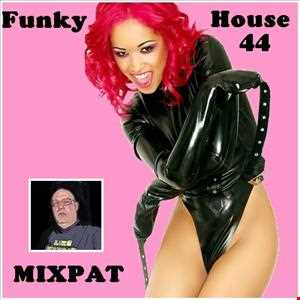 Funky House 44