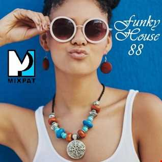Funky House 88