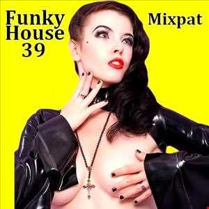 Funky House 39