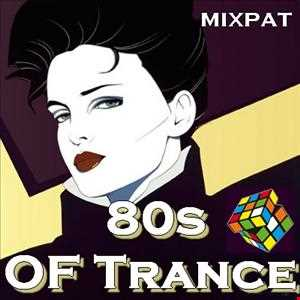 80s Of Trance
