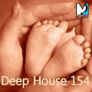 Deep House 154 bis
