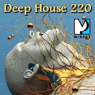Deep House 220