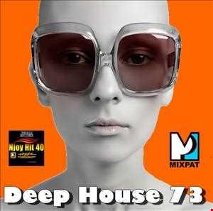 Deep House 73