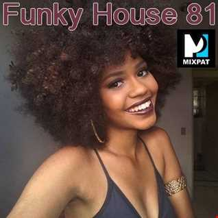 Funky House 81