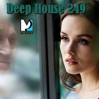 Deep House 249