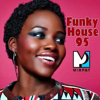 Funky House 95