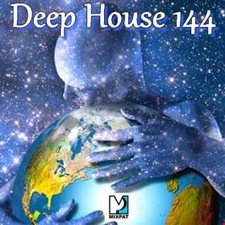 Deep House 144