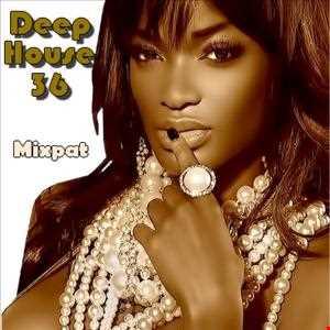 Deep House 36