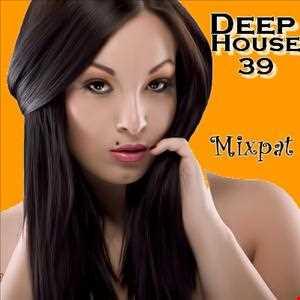 Deep House 39