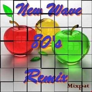 New Wave 80's Remix