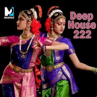 Deep House 222