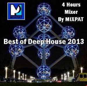 4 hours Best of Deep House 2013