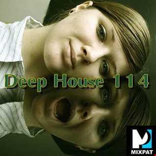 Deep House 114
